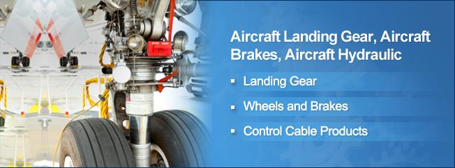 Aircraft Landing Gear, Aircraft Brakes, Aircraft Hydraulic