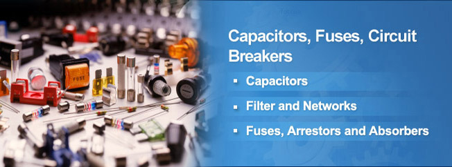 Capacitor, Fuse, Circuit Breaker