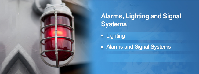Lighting, Alarm, Signal System